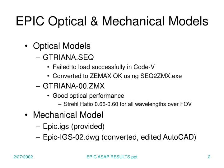Epic optical mechanical models