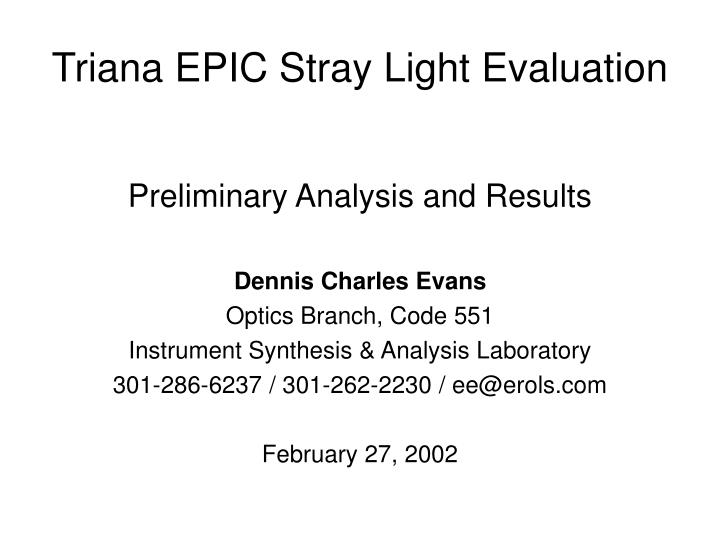 Triana epic stray light evaluation