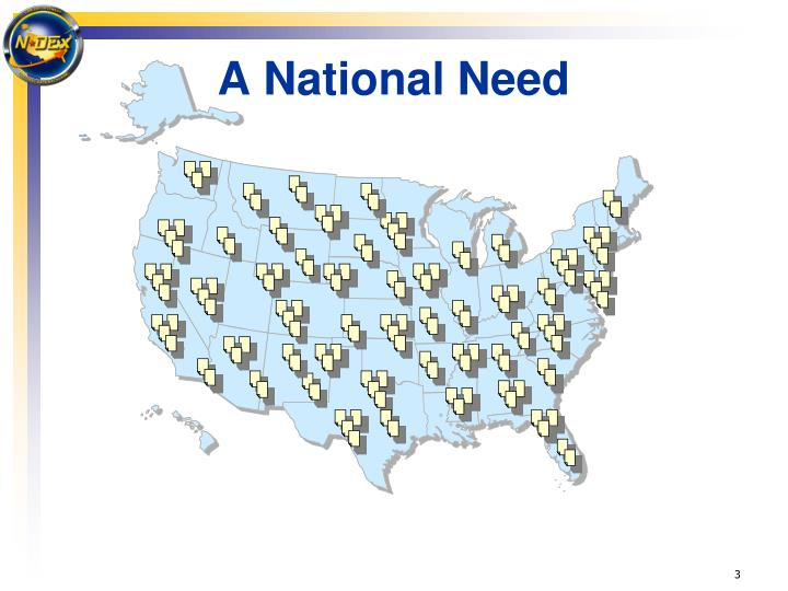 A National Need