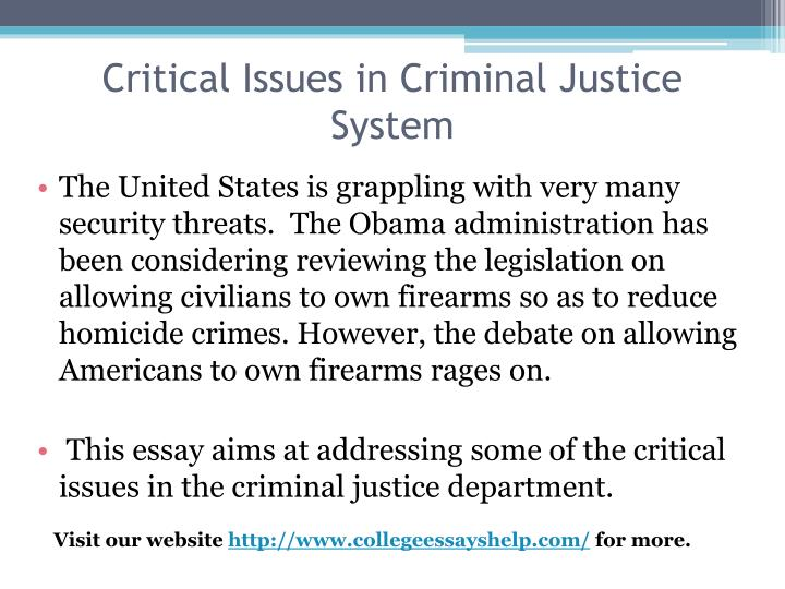 Critical issues in criminal justice system1