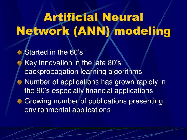 Artificial Neural Network (ANN) modeling