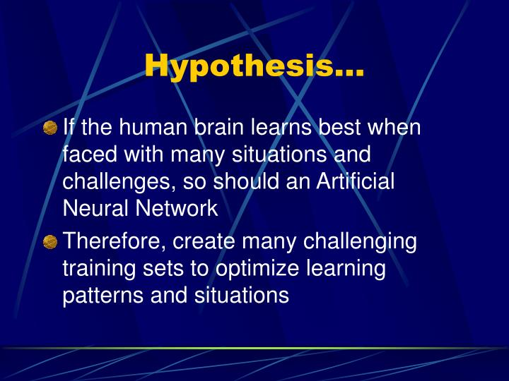 Hypothesis…