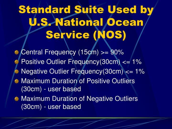 Standard Suite Used by U.S. National Ocean Service (NOS)
