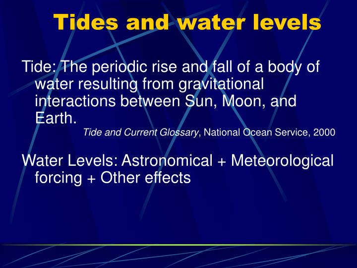 Tides and water levels