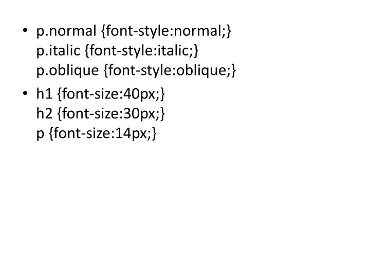 p.normal {font-style:normal;}
