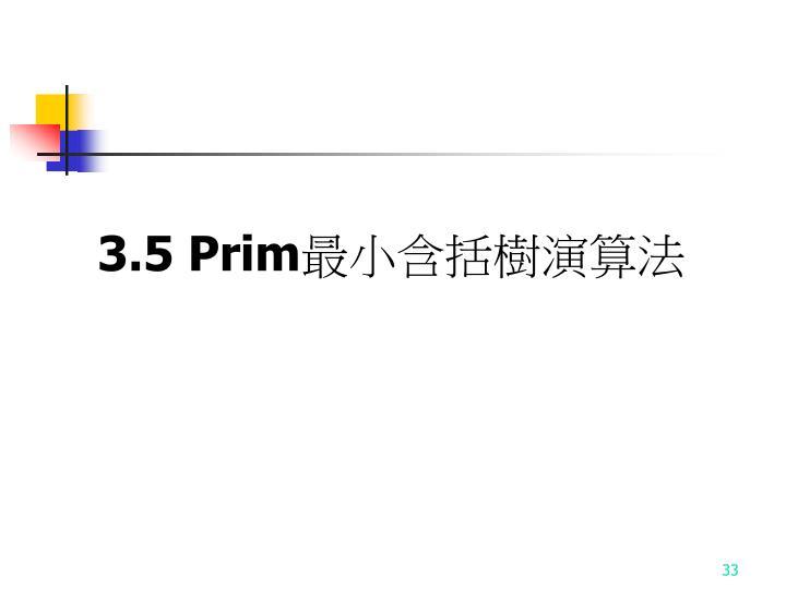 3.5 Prim