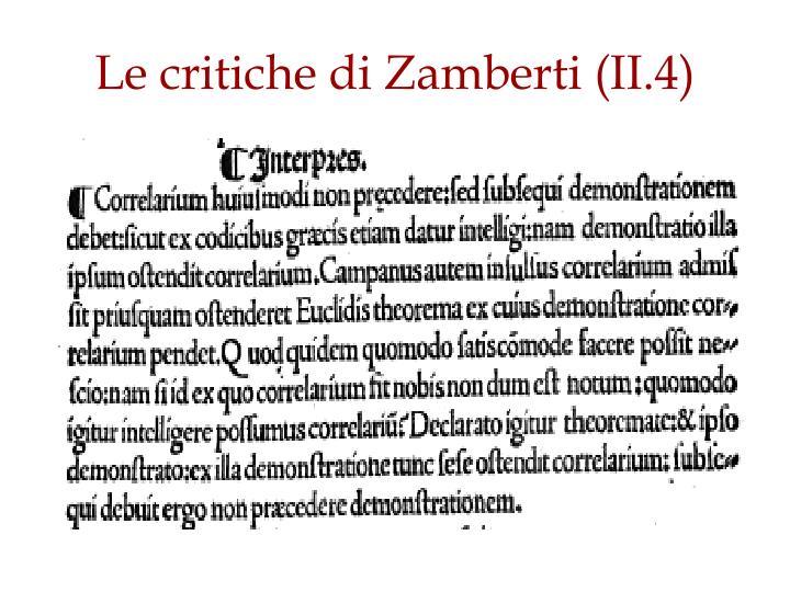 Le critiche di Zamberti (II.4)
