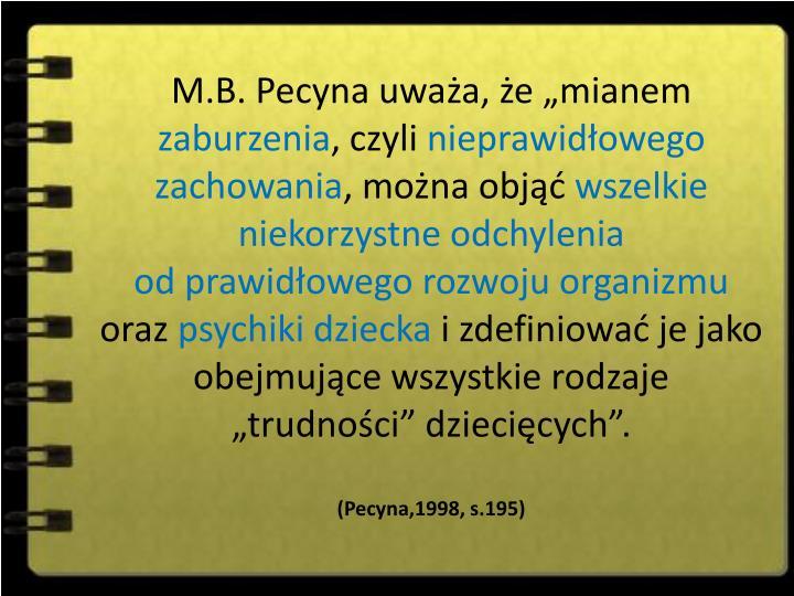 M.B. Pecyna uwaa, e mianem