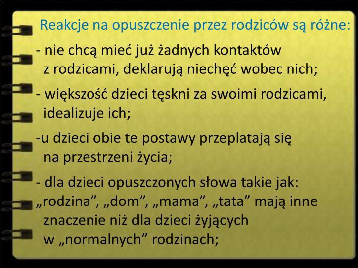 Reakcje na opuszczenie przez rodzicw s rne: