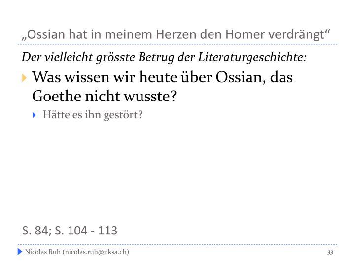 """""""Ossian hat in meinem Herzen den Homer verdrängt"""""""