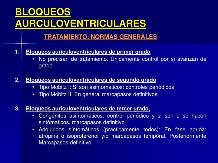 BLOQUEOS AURCULOVENTRICULARES
