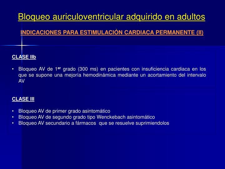 Bloqueo auriculoventricular adquirido en adultos