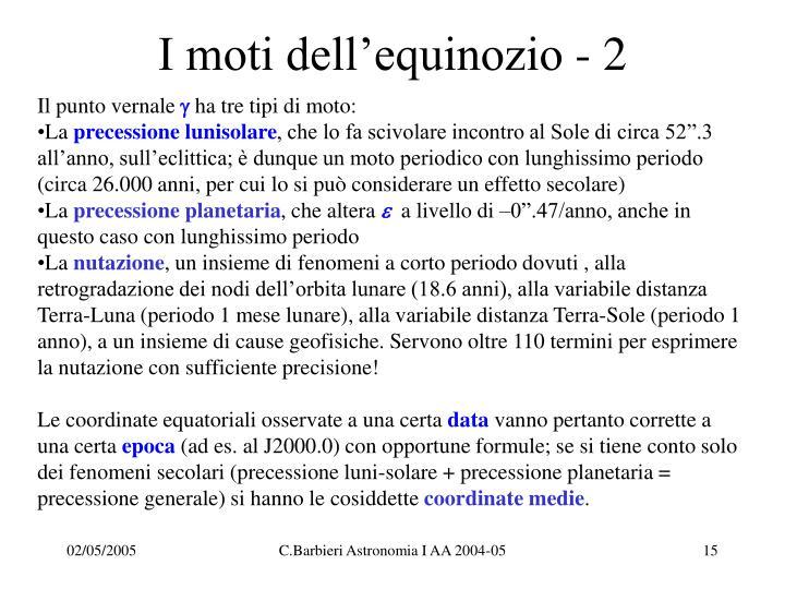 I moti dell'equinozio - 2