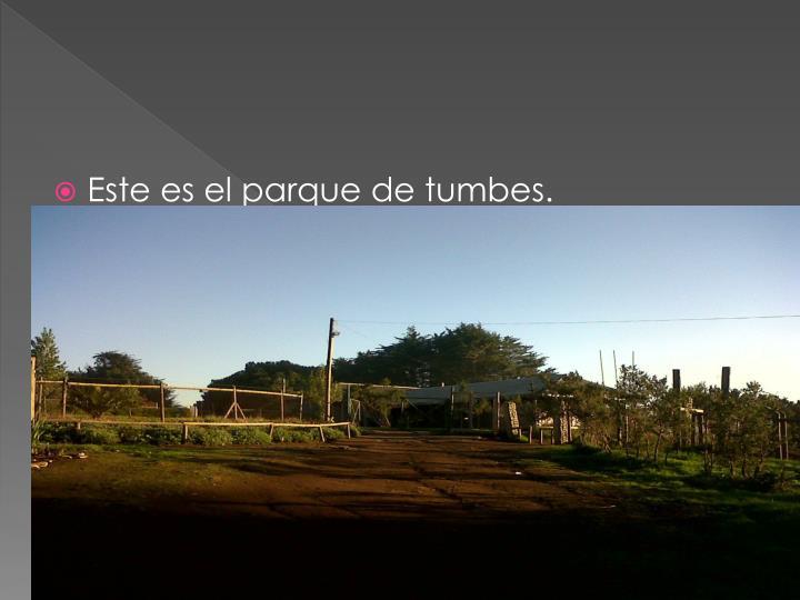 Este es el parque de tumbes.