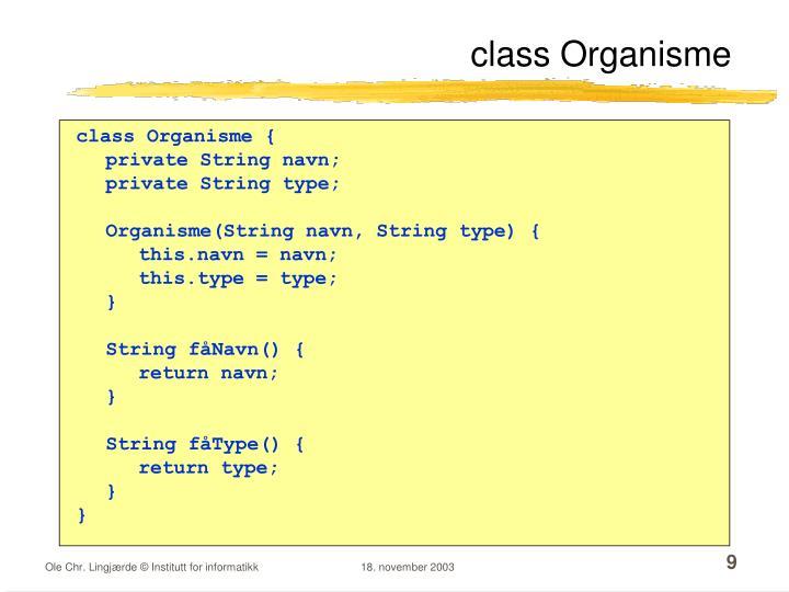 class Organisme