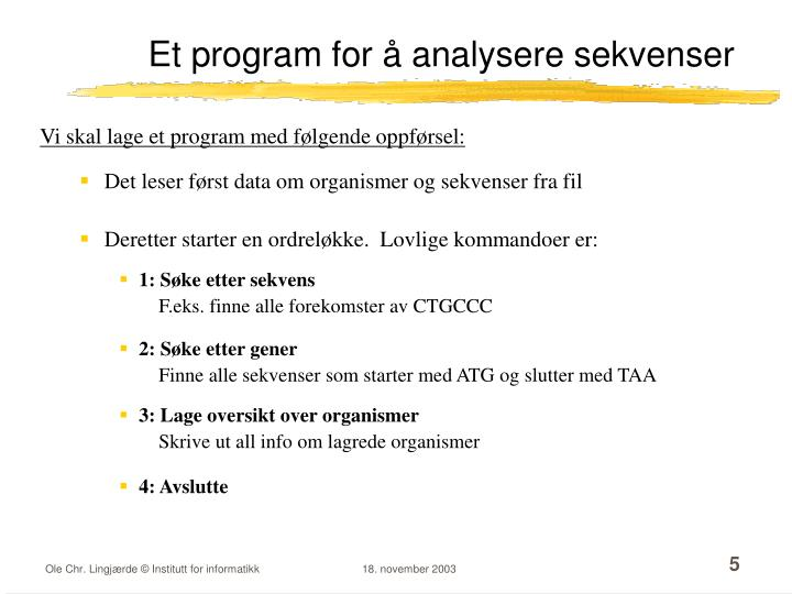 Et program for å analysere sekvenser