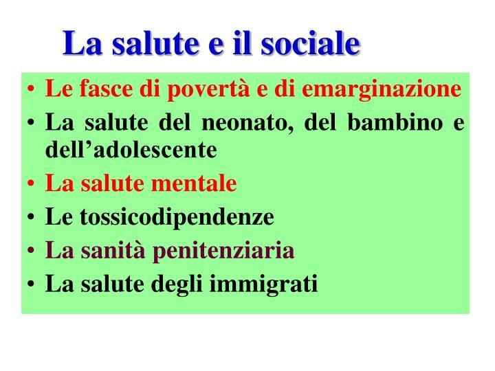 La salute e il sociale