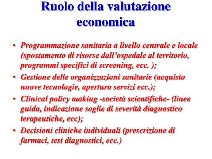 Ruolo della valutazione economica