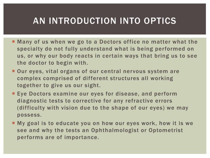 An Introduction into Optics