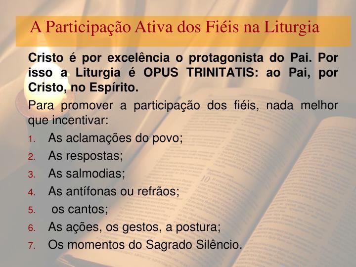 A Participação Ativa dos Fiéis na Liturgia