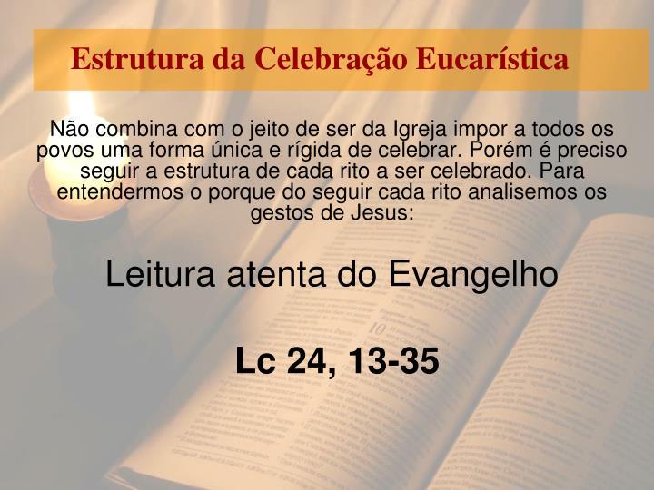 Estrutura da Celebração Eucarística