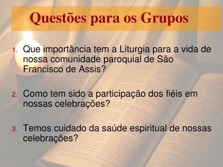 Questões para os Grupos