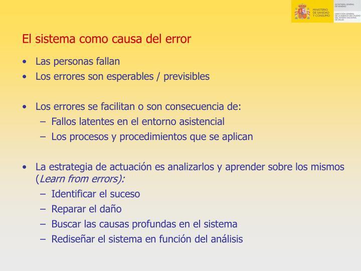 El sistema como causa del error