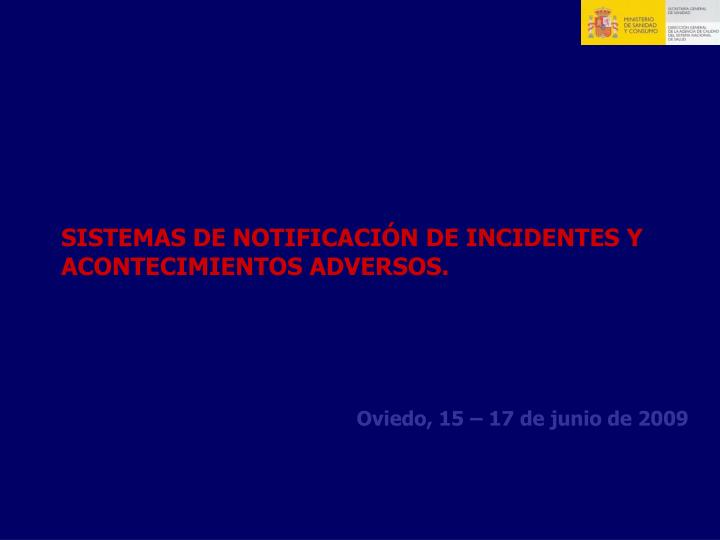 SISTEMAS DE NOTIFICACIÓN DE INCIDENTES Y ACONTECIMIENTOS ADVERSOS.