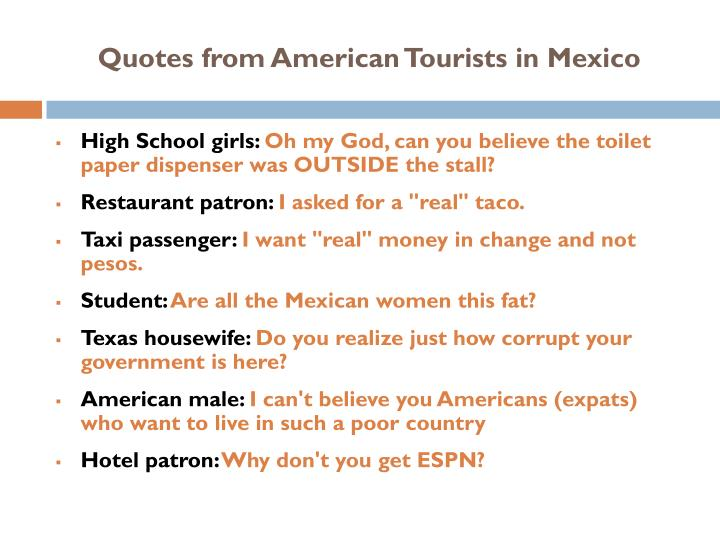 Quotes from American Tourists in Mexico