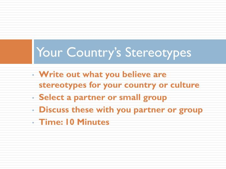 Your Country's Stereotypes