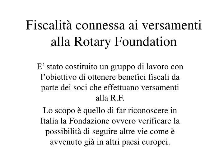 Fiscalità connessa ai versamenti alla Rotary Foundation