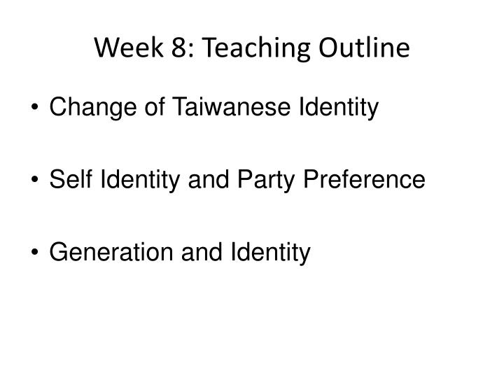 Week 8: Teaching Outline