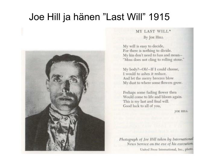 "Joe Hill ja hänen ""Last Will"" 1915"