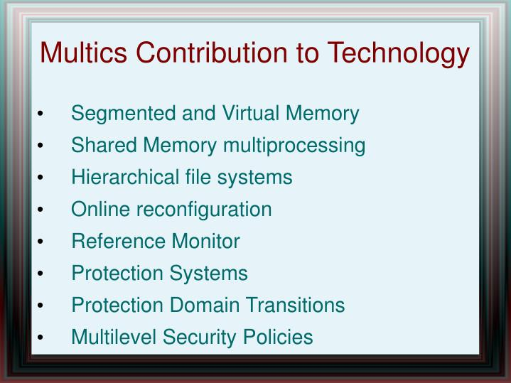 Multics contribution to technology