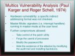 multics vulnerability analysis paul karger and roger schell 1974
