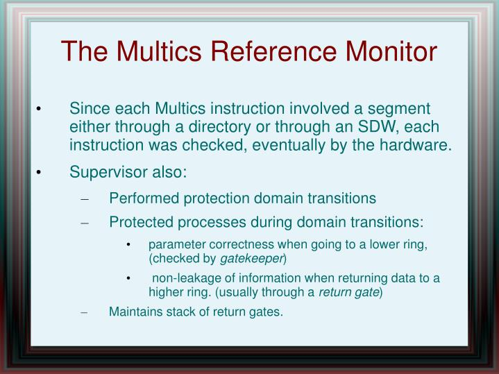 The Multics Reference Monitor