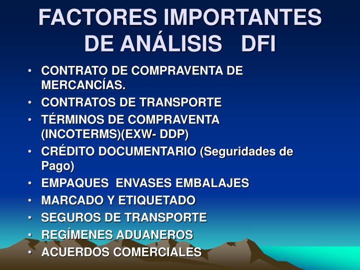 FACTORES IMPORTANTES DE ANÁLISIS   DFI
