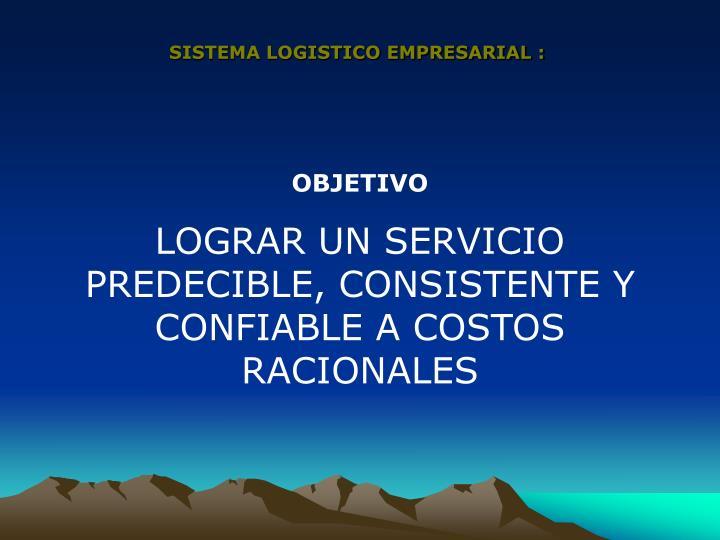 SISTEMA LOGISTICO EMPRESARIAL :