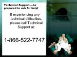 technical support be prepared to ask for help