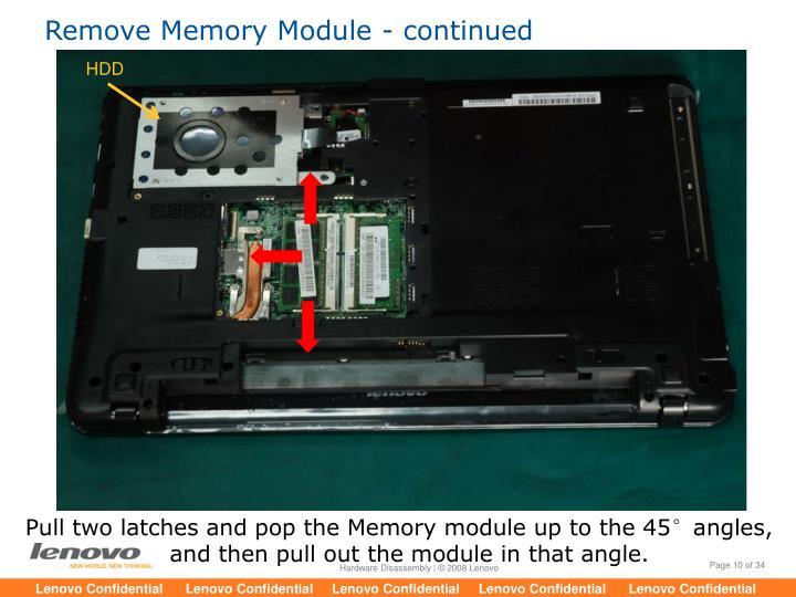 Remove Memory Module - continued