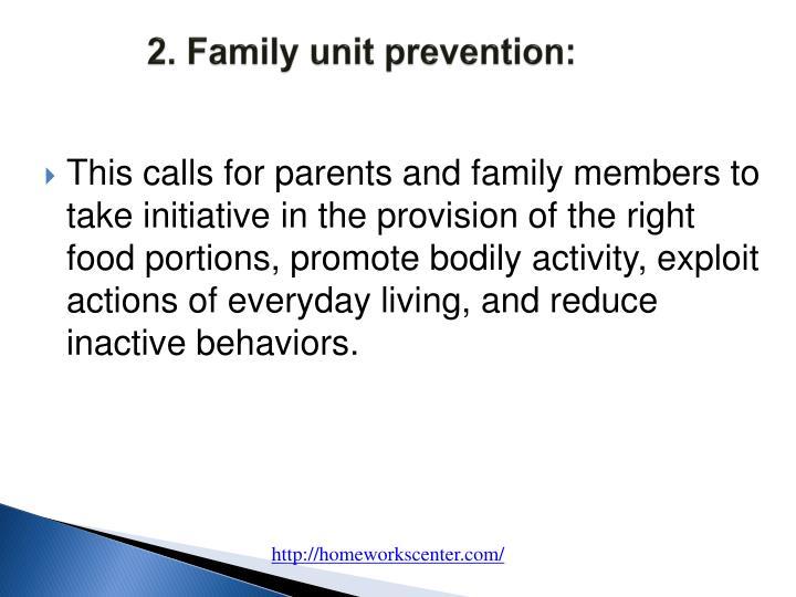 2. Family unit prevention:
