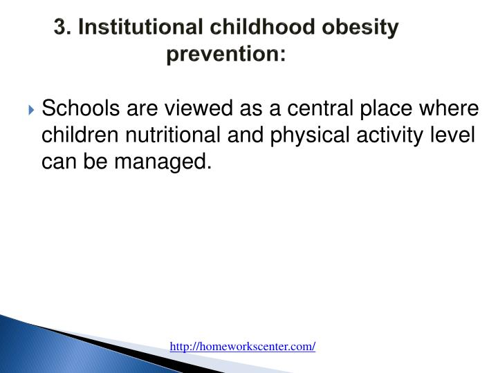 3. Institutional childhood obesity prevention:
