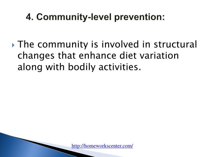 4. Community-level prevention: