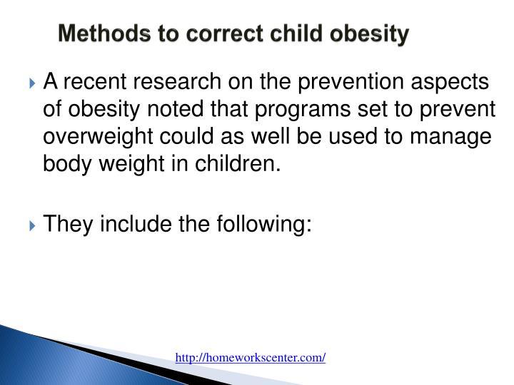 Methods to correct child obesity