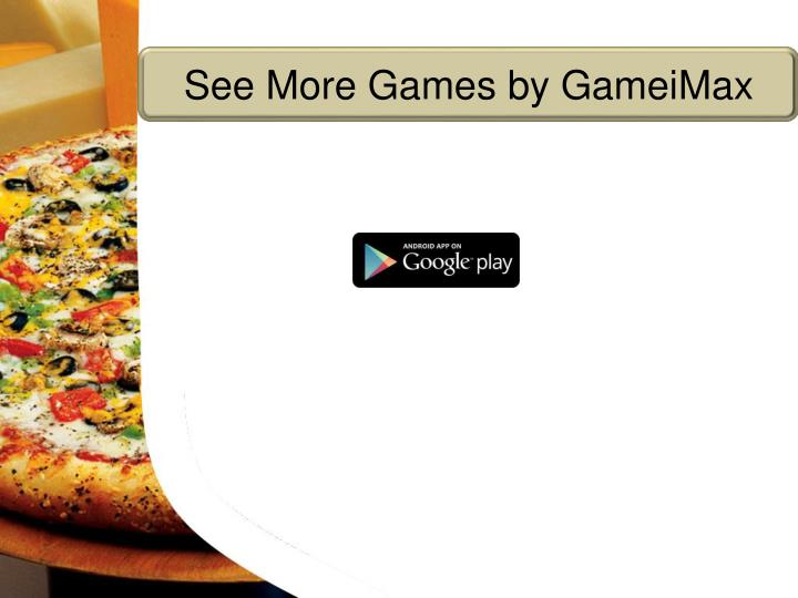See More Games by GameiMax