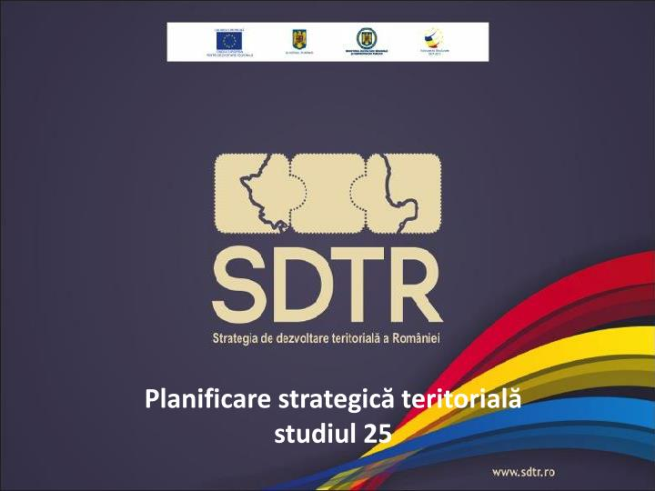 Planificare strategic teritorial studiul 25