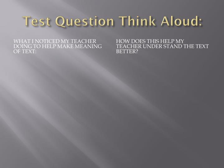 Test question think aloud