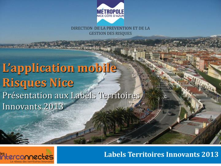 L application mobile risques nice pr sentation aux labels territoires innovants 2013
