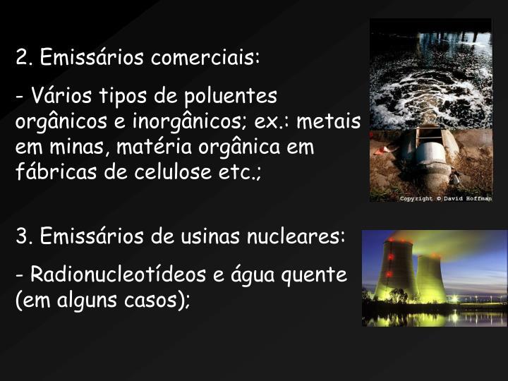 2. Emissrios comerciais: