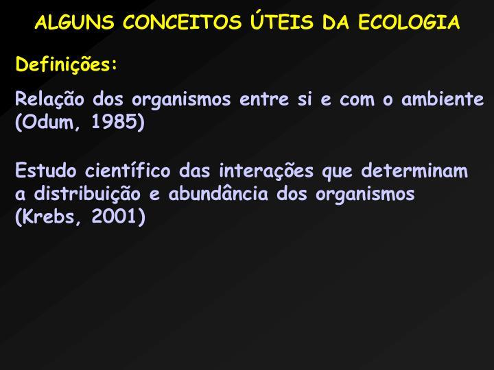ALGUNS CONCEITOS TEIS DA ECOLOGIA